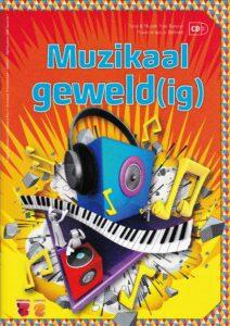 Muzikaal geweldig, een liedboek met cd van Yves Bondue